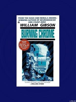 William Gibson Burning Chrome Epub