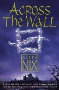 Across The Wall Garth Nix Pdf